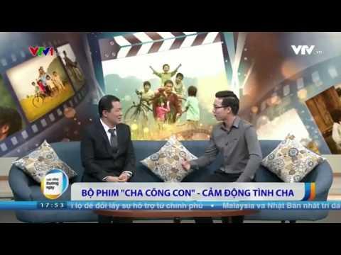 <b>VTV1 giới thiệu phim truyện <br> Cha cõng con - Father and Son</b>