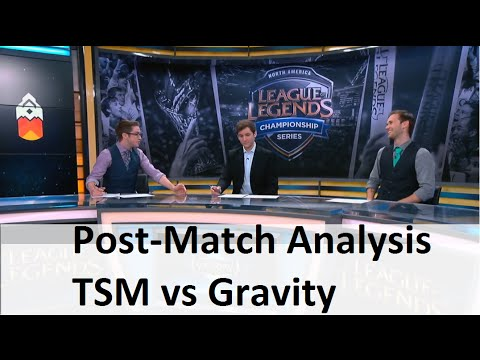Post-Match Analysis Team SoloMid vs Gravity | S5 NA LCS summer 2015 week 6 day 2 | TSM vs GV W6D2 G1