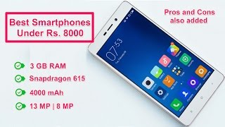 Best Smartphones Under Rs  8000  New