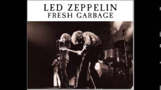 Led Zeppelin   Fresh Garbage 01 10 1969