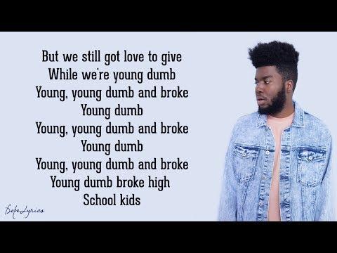 Khalid - Young Dumb & Broke (Lyrics)