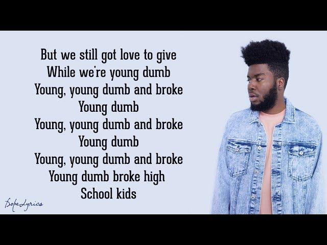 Khalid-young-dumb