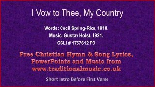 I Vow To Thee My Country(flute-cellos) - Hymn Lyrics & Music