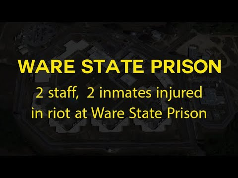 2 staff, 2 inmates injured in riot at Ware State Prison