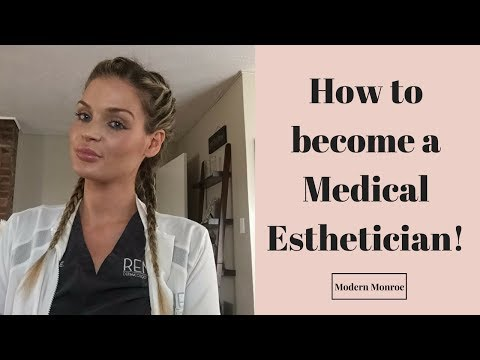 How do I become a medical Esthetician? My journey becoming a ...