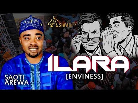 ILARA (ENVINESS) | SAOTI AREWA
