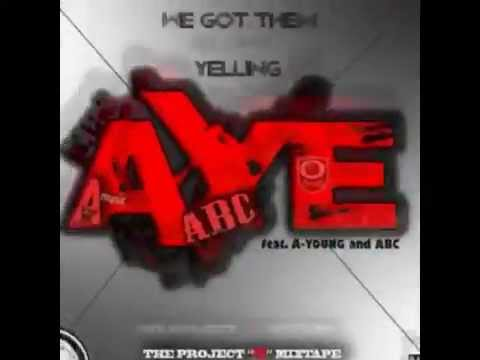 AYE (BY DJ OreO feat. A-YOUNG and ABC)