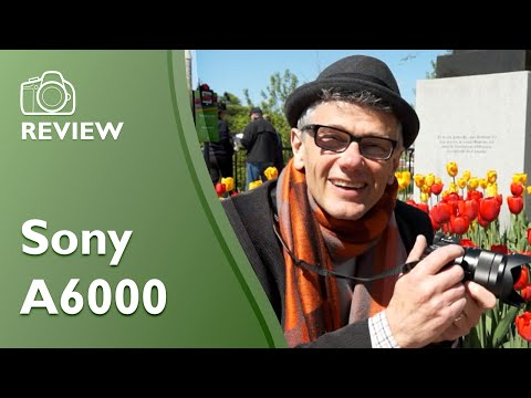 Sony a6000 extensive and detailed hands on review (ILCE-6000)