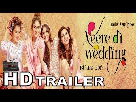 Veere Di Wedding (2018) Trailer