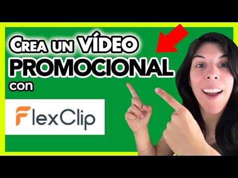 💥 Crea un VÍDEO Promocional con FLEXCLIP