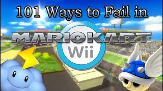 101 Ways to Fail in Mario Kart Wii