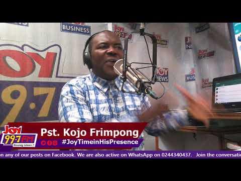 #JoyTimeInHisPresence on Joy FM (22-8-18)