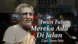IWAN FALS - MEREKA ADA DI JALAN (Lyric Video)
