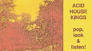 Acid house kings - Say Yes