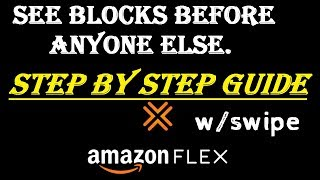 See & GET Amazon Flex Blocks 10x Faster Than Anyone Else STEP BY STEP - 2020