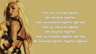 Pia Mia - We Should Be Together (lyrics)