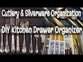 KITCHEN DRAWER ORGANIZATION –DIY CUTLERY DRAWER ORGANIZER (Learn How To Maximize Your Storage Space)
