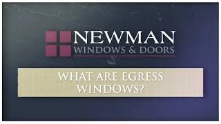 What are Egress Windows | Newman Windows & Doors
