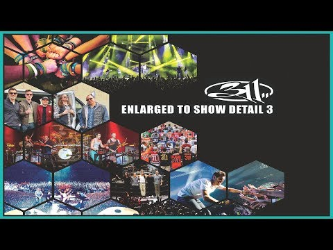 311 Enlarged To Show Detail 3 (2019) Official Trailer