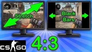 CSGO 4:3 Resolution Tutorial [Stretched & Black Bars]