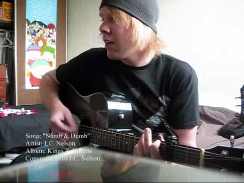 """""""Numb & Dumb"""" by J.C. Nelson, from Kings & Queens *New Song*"""