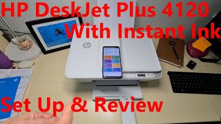 HP DeskJet Plus 4120 Printer Review