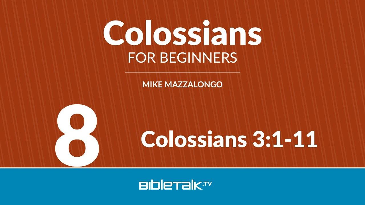 8. Colossians 3:1-11