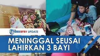 Viral Video Ibu Muda Meninggal Keadaan Tersenyum Seusai Lahirkan Tiga Bayi Kembar, Ini Kisahnya