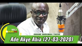 Ade Akye Abia With Kwame Nkrumah Tikese On Okay Fm (27/03/2020)