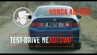 Honda Accord | TestDriveNeAdecvat | MAFiA