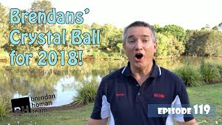 Ep119. The Toowoomba Property Market in 2018 - Brendan's Crystal Ball | by Brendan Homan
