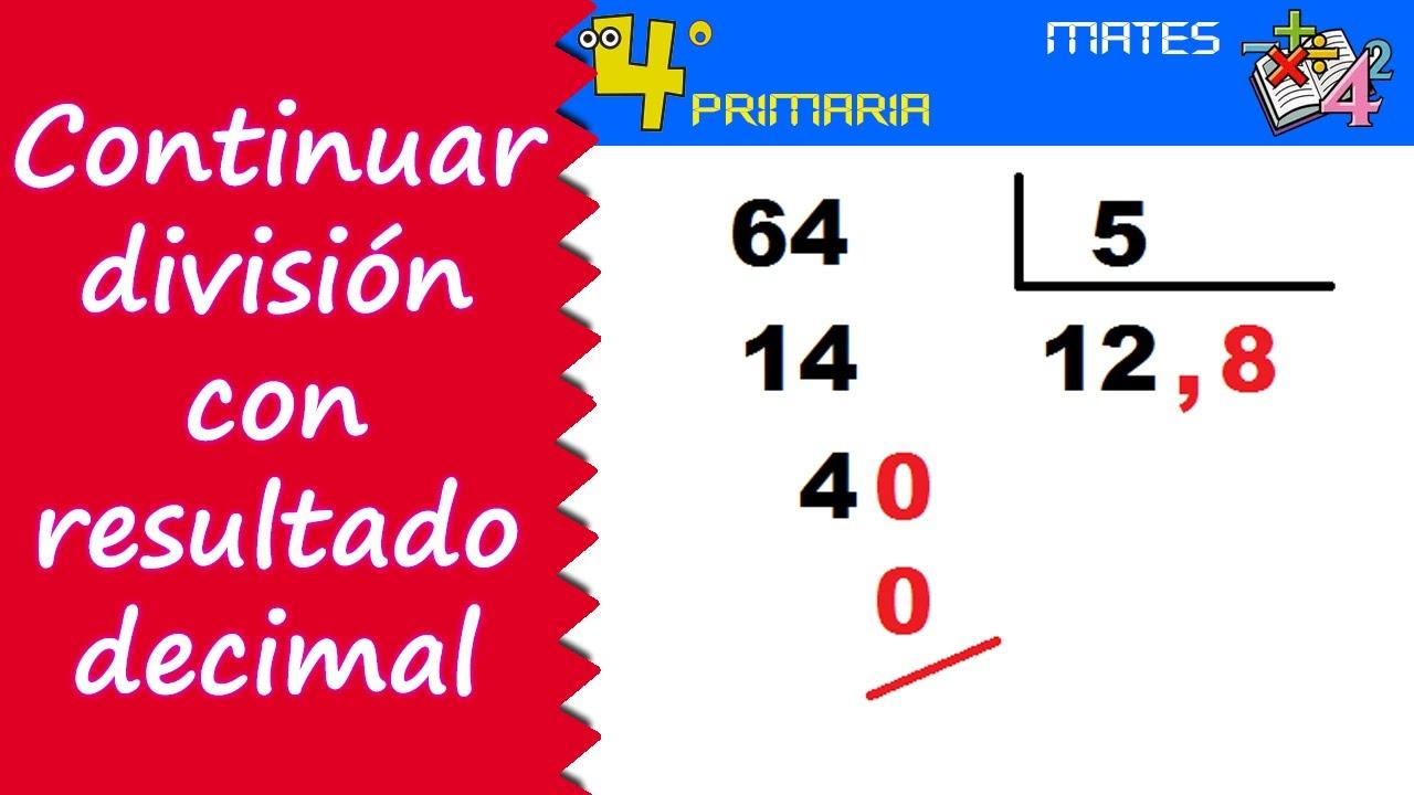 Matemáticas. 4º Primaria. Tema 8. Continuar divisiones con resultado decimal