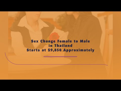 Sex Change Female to Male in Thailand Starts at $9850 Approximately