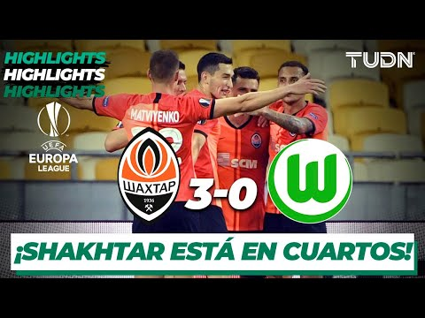 Highlights | Shaktar 3-0 Wolfsburg | Europa League 2020 – Octavos final | TUDN