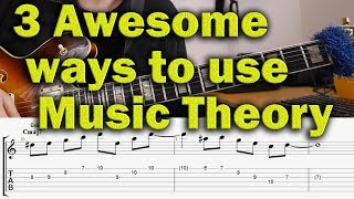 3 Awesome Ways from Music Theory to Music - Jazz Guitar Lesson