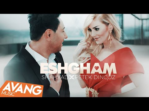 Petek Dinçöz - Eshgham (Aşkım) ft.Shahyad klip izle