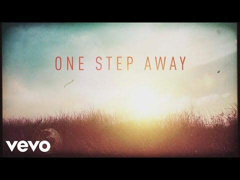 One Step Away Lyric Video