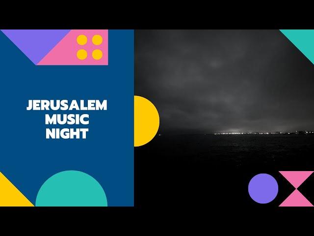 エルサレムが音楽で溢れる夜