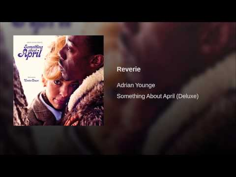 Reverie (Song) by Adrian Younge