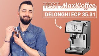 DELONGHI ECP 35.31 Inox Noir   Machine Expresso Compacte   Le Test MaxiCoffee