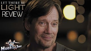 """Let There Be Light"" (Kevin Sorbo, Sean Hannity 2017)- Review"