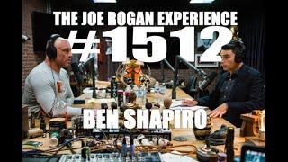 Joe Rogan Experience #1512 - Ben Shapiro