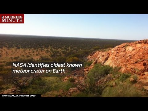 NASA identifies oldest known meteor crater on Earth
