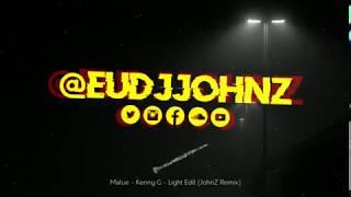 MATUÊ   KENNY G   100% LIGHT EDIT (DJ JOHN Z)