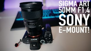 Sigma 50mm f1.4 ART lens FOR SONY E-MOUNT - Real world review!