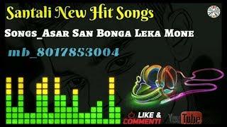 Santali New Hit Songs ◆ _Asar San Bonga Leka Mone