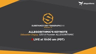 Substance day at SIGGRAPH: Keynote and Project Alchemist demo