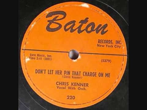 CHRIS KENNER  Don't Let Her Pin That Charge On Me   1956 online metal music video by CHRIS KENNER