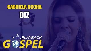 PLAYBACK GABRIELA ROCHA   DIZ (YOU SAY) (LYRIC VÍDEO)