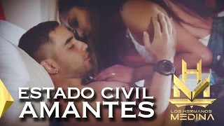 1. Estado civil amantes.  Los Hermanos Medina